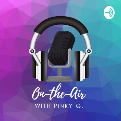 On-The-Air with Pinky G.