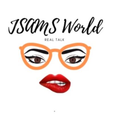 Shay52 is JSAMS World ~ Real Talk