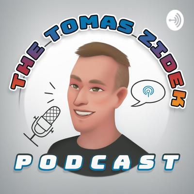 THE TOMAS ZIDEK PODCAST