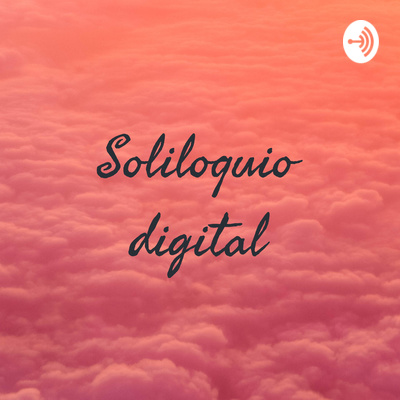 Soliloquio digital