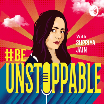 The #BeUnstoppable Podcast