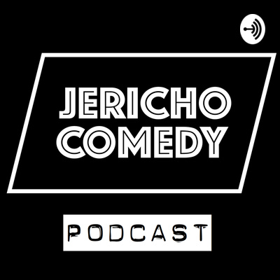 The Jericho Comedy Podcast