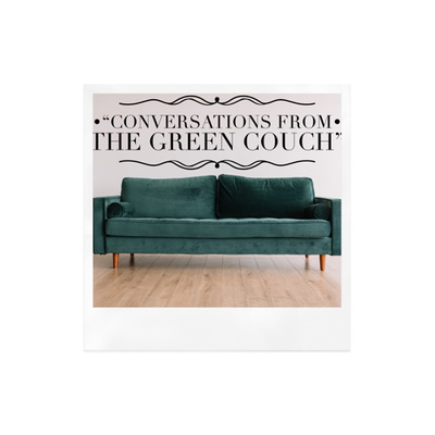 Conversations from the Green Couch w/ Annette Ortiz Mata