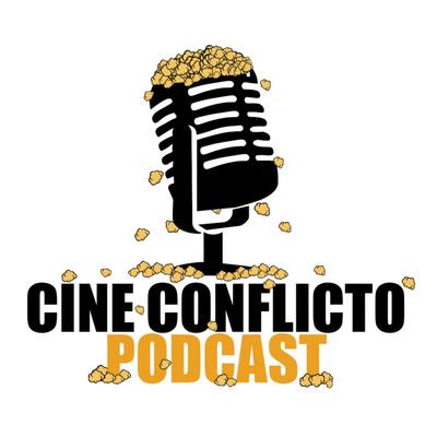 Cine Conflicto Podcast