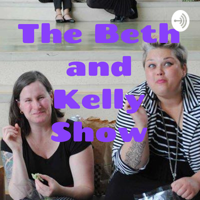 The Beth and Kelly Show: Music Teaching (and Life)