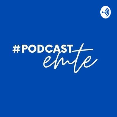 #podcast EMTE