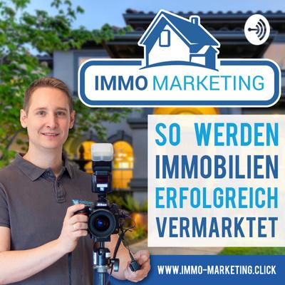 Immo-Marketing.click | Der Podcast zur Vermarktung deiner Immobilie