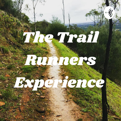 The Trail Runners Experience