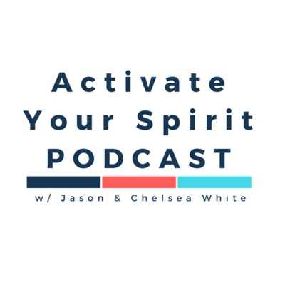 Activate Your Spirit Podcast