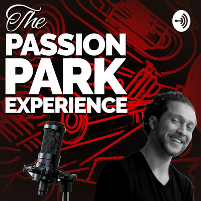 The Passion Park Experience