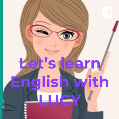 Let's learn English with LUCY