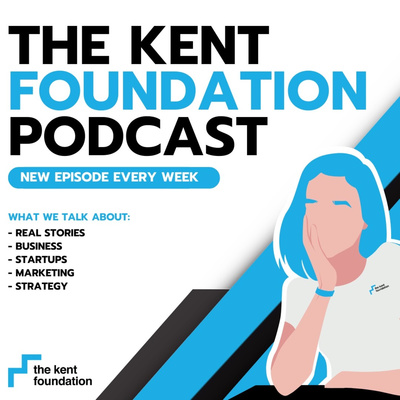 The Kent Foundation Podcast