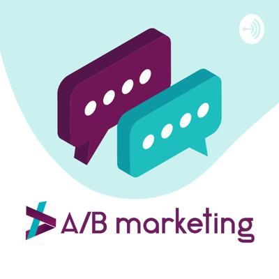 A/B Marketing Podcast