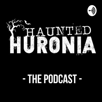 Haunted Huronia
