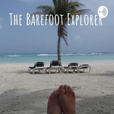 The Barefoot Explorer