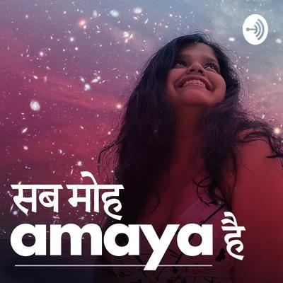 Sab Moh-A-Maya Hai