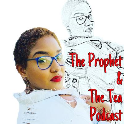 The Prophet & The Tea