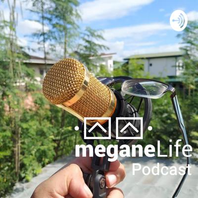 Megane Podcast