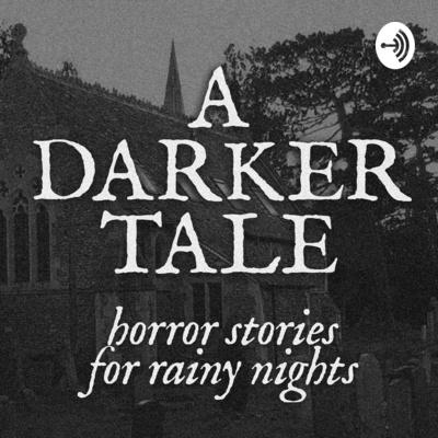 A Darker Tale