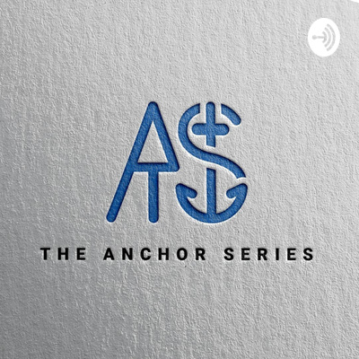 Theanchorseries