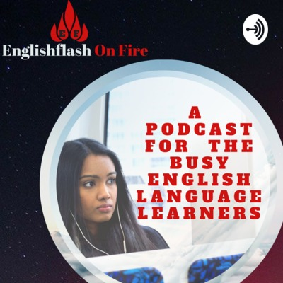 Englishflash On Fire