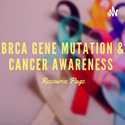 BRCA 1 & 2 Gene Mutations And Cancer Awareness