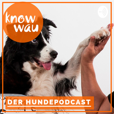 know wau Hundepodcast
