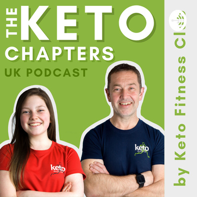 The Keto Chapters: UK Podcast