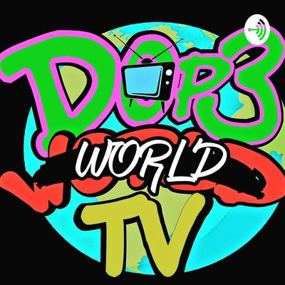 A Dop3world Podcast