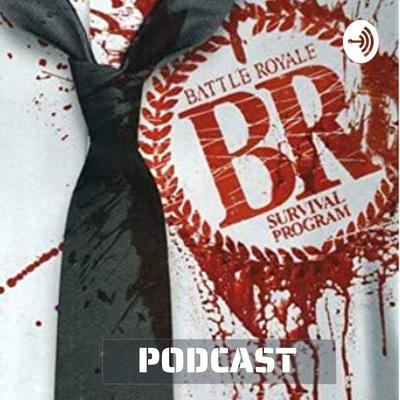 Battle Royale Podcast