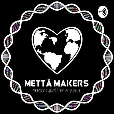 Mettā Makers' Podcast