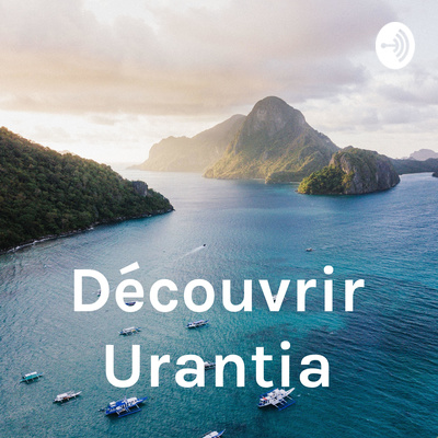 Découvrir Urantia