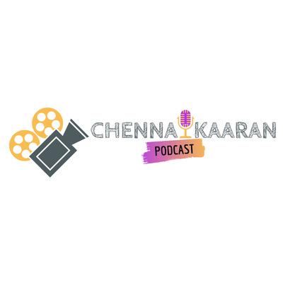 Chennaikaaran Tamil Podcast