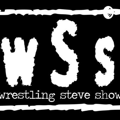 The Wrestling Steve Show