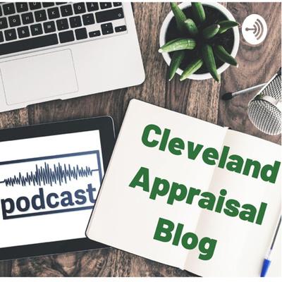 Cleveland Appraisal Podcast