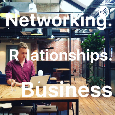 How to build great relationships to develop your business