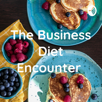 The Business Diet Encounter