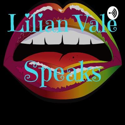 Lilian Vale Speaks