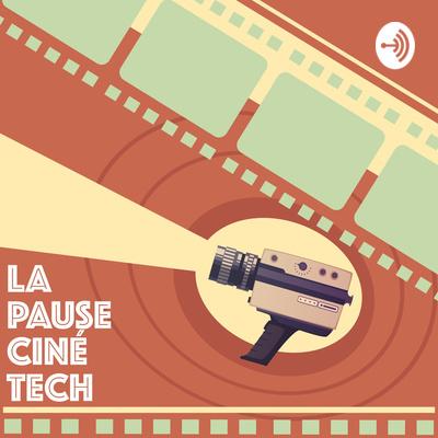 La Pause Ciné Tech