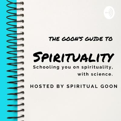 The Goon's Guide to Spirituality
