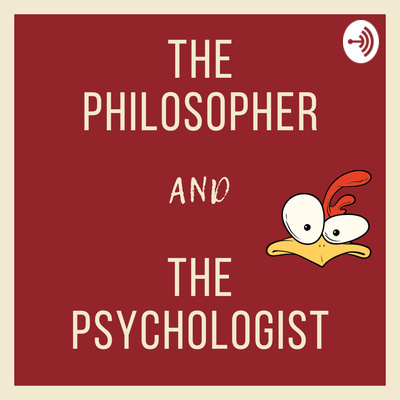 The Philosopher and the Psychologist