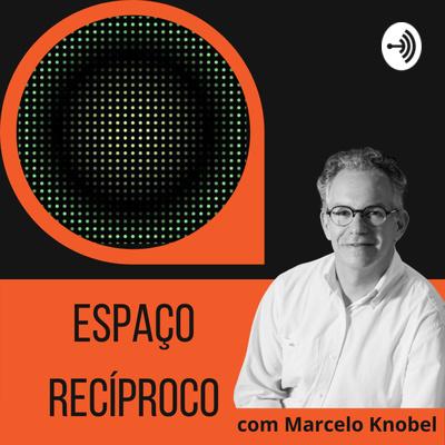 Espaço Recíproco com Marcelo Knobel