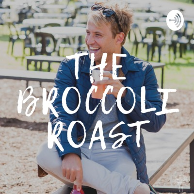 The Broccoli Roast
