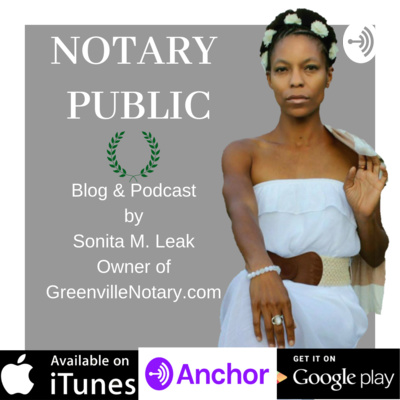 Notary Public Blog & Podcast of Sonita M. Leak, CNSA