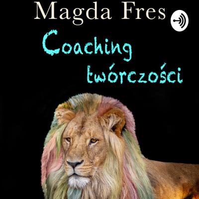 Coaching twórczości wg Magdy Fres