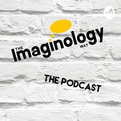 The Imaginology Way