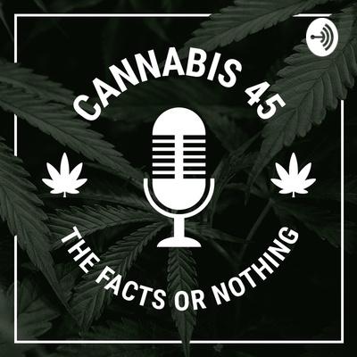 Cannabis 45