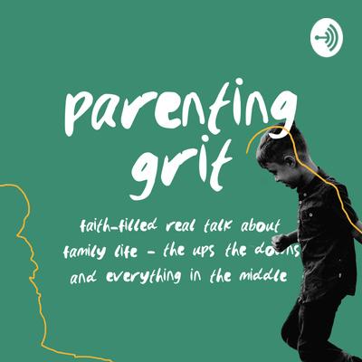 Parenting Grit