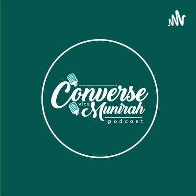 CONVERSE WITH MUNIRAH