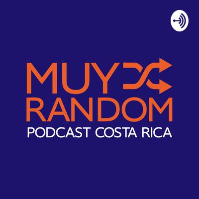Muy Random Podcast Costa Rica